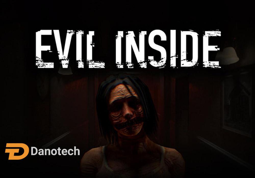 بازی ترسناک Evil Inside الهام گرفته از PT
