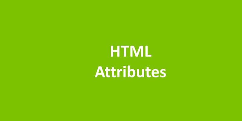 مفهوم Attribute ها در HTML